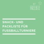 Snack- und Packliste für Fußballturniere